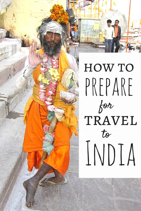 How-To-Prepare-For-Travel-In-India