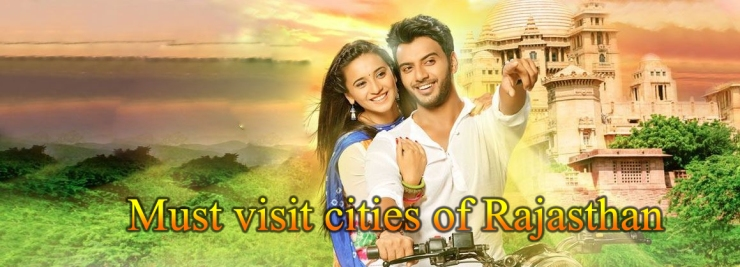 Must visit cities of Rajasthan