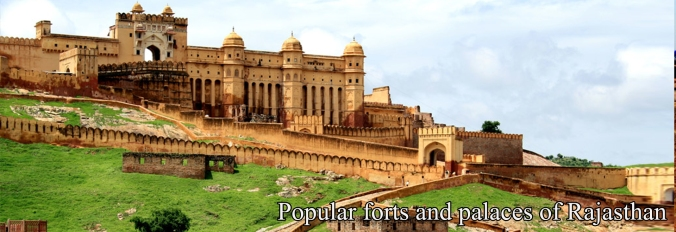 Popular forts and palaces of Rajasthan