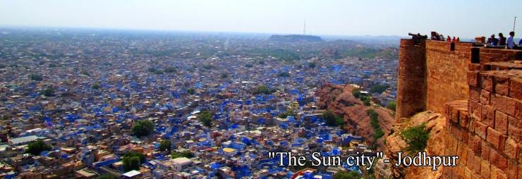 """The Sun city""- Jodhpur"